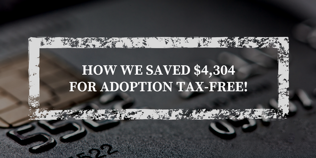 How Credit Cards Helped Us Save $4,304 For Adoption