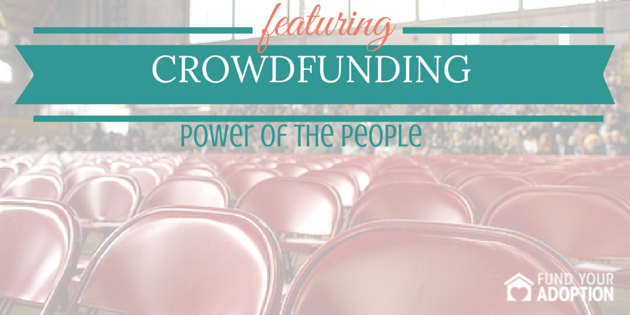 Is Crowdfunding Part Of Your Adoption Fundraising Strategy?