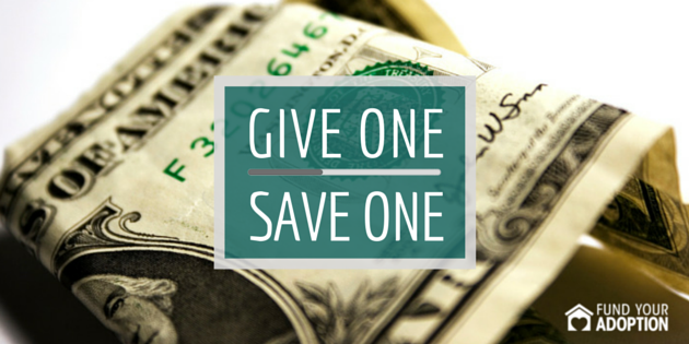 Give 1 Save 1 – Adoption Funding For The People By The People