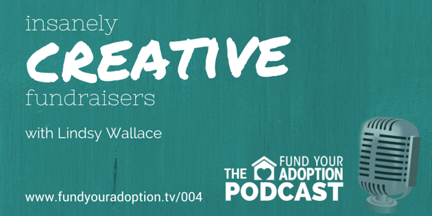 FYA 004: Insanely Creative Adoption Fundraisers – with Lindsy Wallace