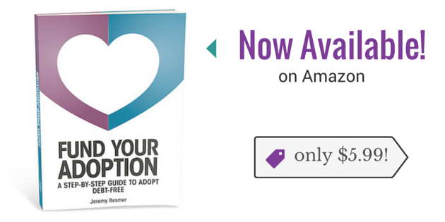 Fund Your Adoption Debt-Free | Fund Your Adoption
