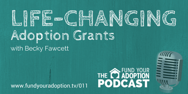 FYA 011: Life-Changing Adoption Grants – with Becky Fawcett