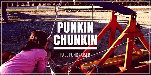 Punkin Chunkin Fundraiser