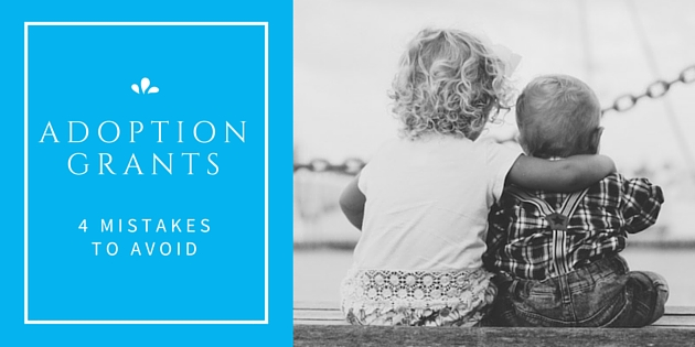 4 Mistakes To Avoid When Applying For Adoption Grants
