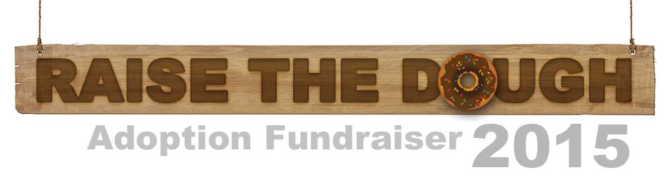 raise the dough adoption fundraiser